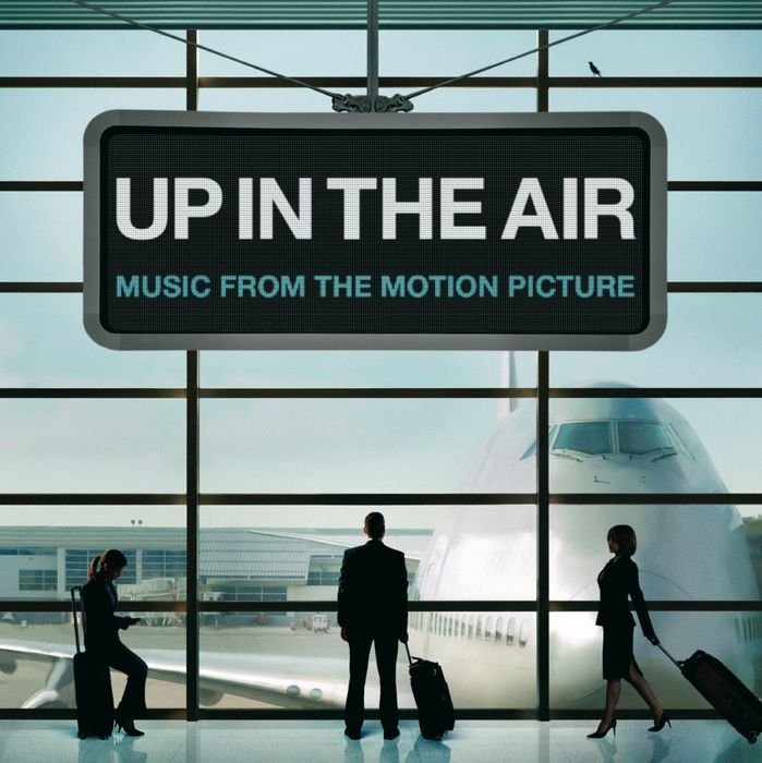 VARIOUS - Up In The Air [Music From The Motion Picture]