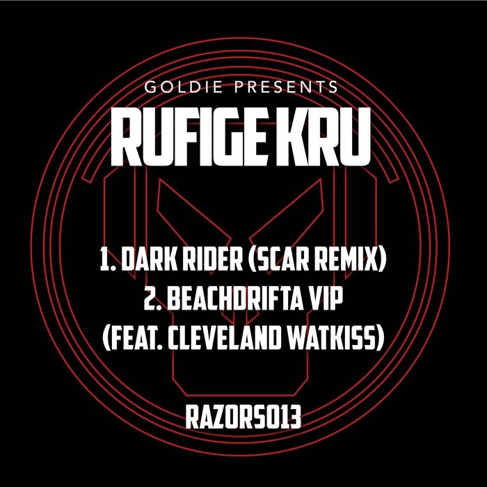 RUFIGE KRU/GOLDIE - Dark Rider/Beachdrifta VIP/Goldie Presents/Rufige Kru