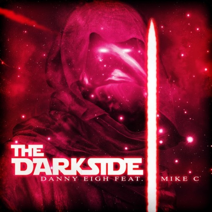 DANNY EIGH feat MIKE C - The Darkside