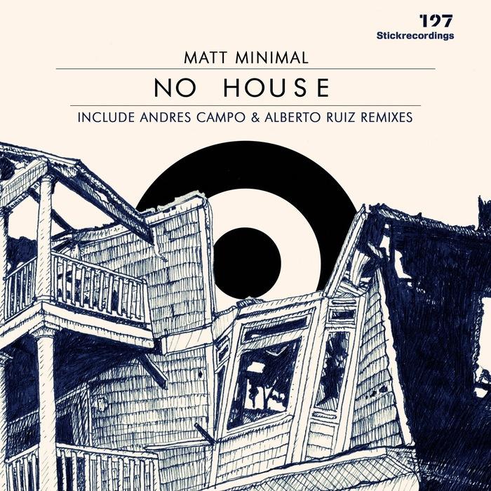 MATT MINIMAL - No House EP