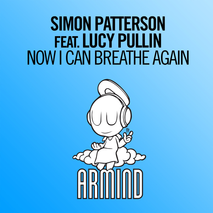 SIMON PATTERSON feat LUCY PULLIN - Now I Can Breathe Again