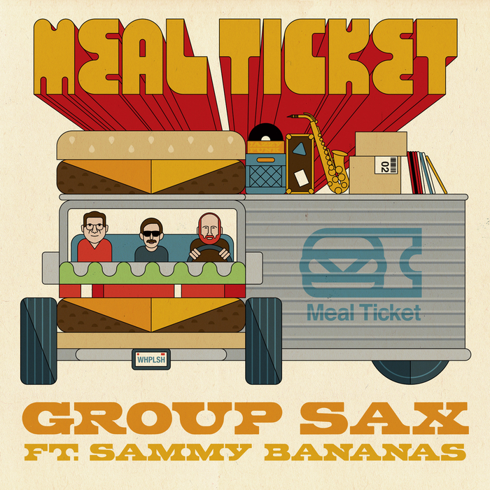 MEAL TICKET - Group Sax