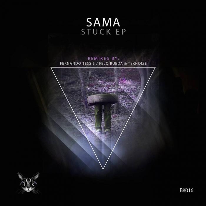 SAMA - Stuck EP