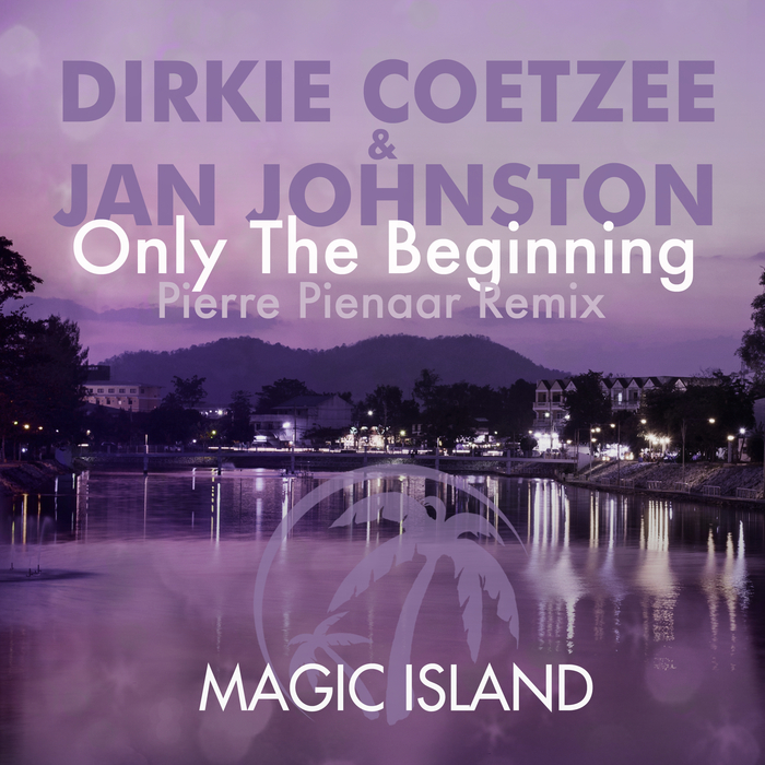 DIRKIE COETZEE/JAN JOHNSTON - Only The Beginning