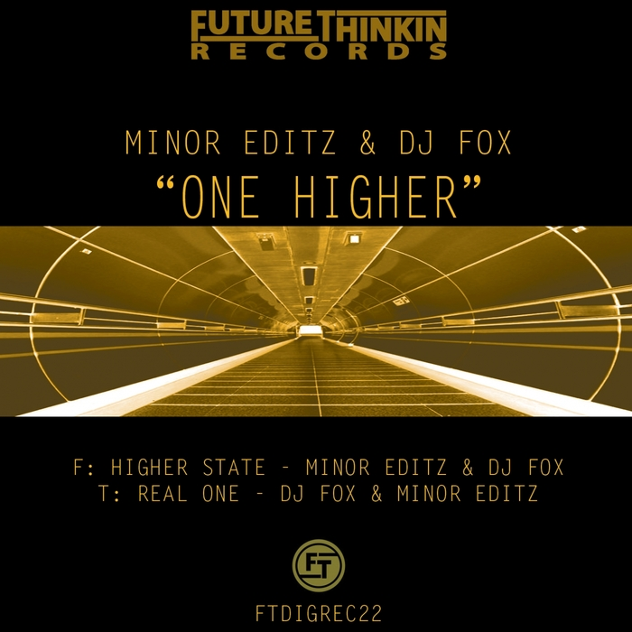 MINOR EDITZ/DJ FOX - One Higher