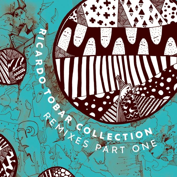 RICARDO TOBAR - Collection Remixes Part 1