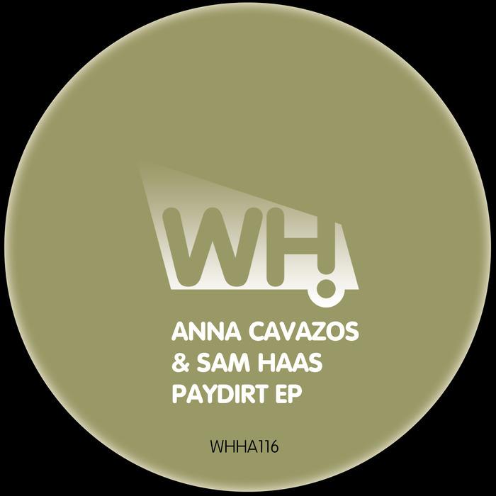 ANNA CAVAZOS/SAM HAAS - Paydirt EP
