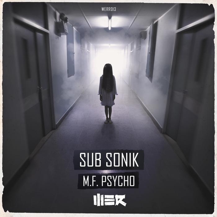 SUB SONIK - MF Psycho