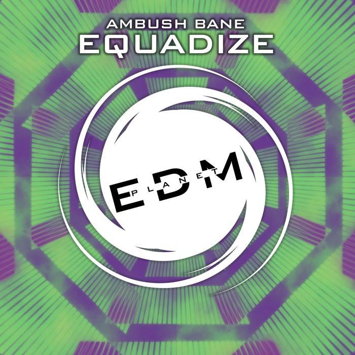 AMBUSH BANE - Equadize
