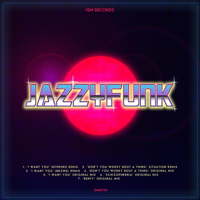 JAZZYFUNK - I Want You