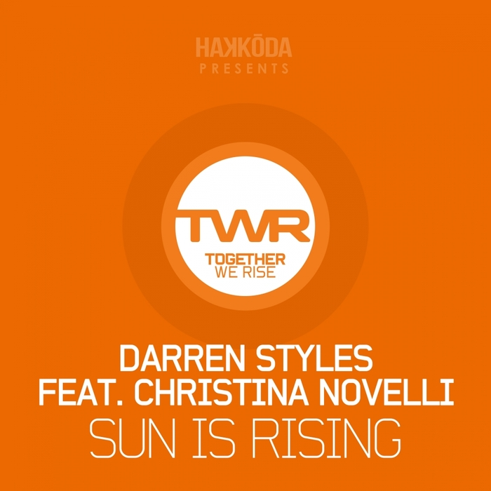 DARREN STYLES feat CHRISTINA NOVELLI - Sun Is Rising