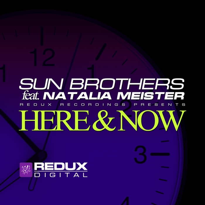 SUNBROTHERS feat NATALIA MEISTER - Here & Now