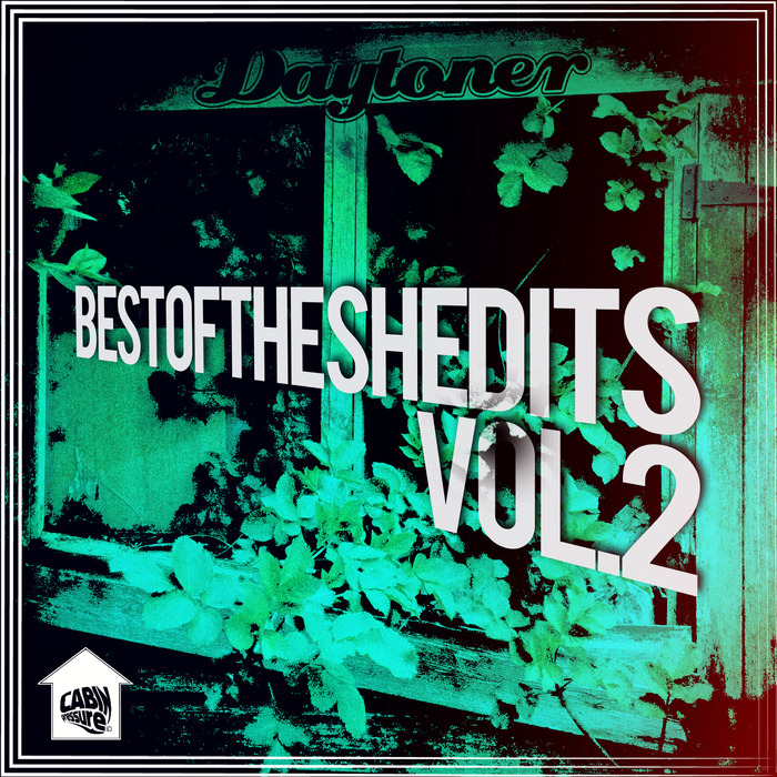 DAYTONER - Best Of The Shedits Vol 2