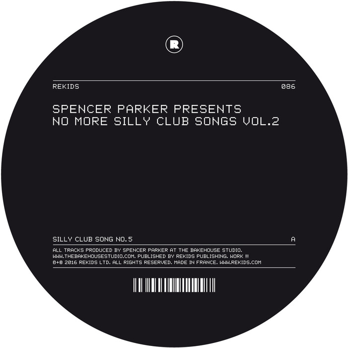 SPENCER PARKER - No More Silly Club Songs Vol 2