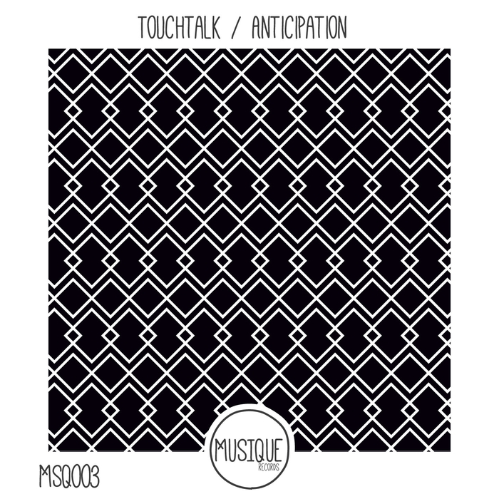 TOUCHTALK - Anticipation