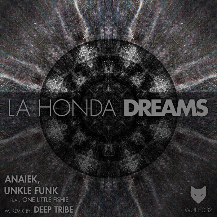 UNKLE FUNK/ANAIEK - La Honda Dreams