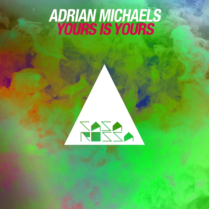 ADRIAN MICHAELS - Yours Is Yours