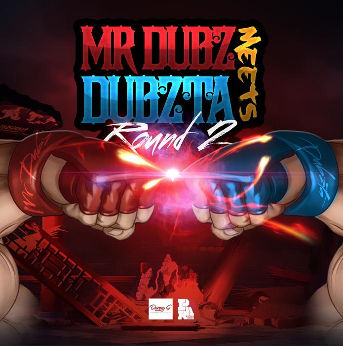 MR DUBZ meets DUBZTA - Round 2