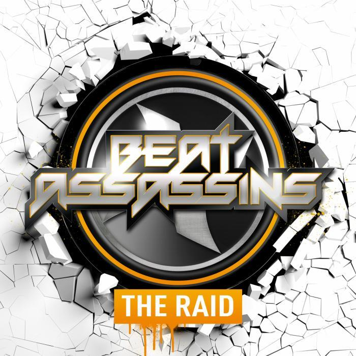 BEAT ASSASSINS - The Raid