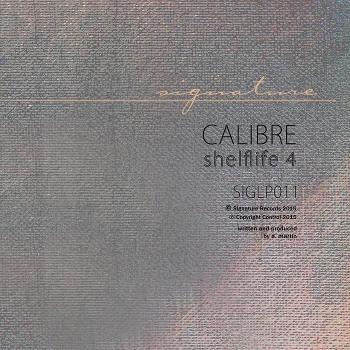 CALIBRE - Shelflife 4