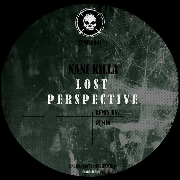 NANI KILLA - Lost Perspective