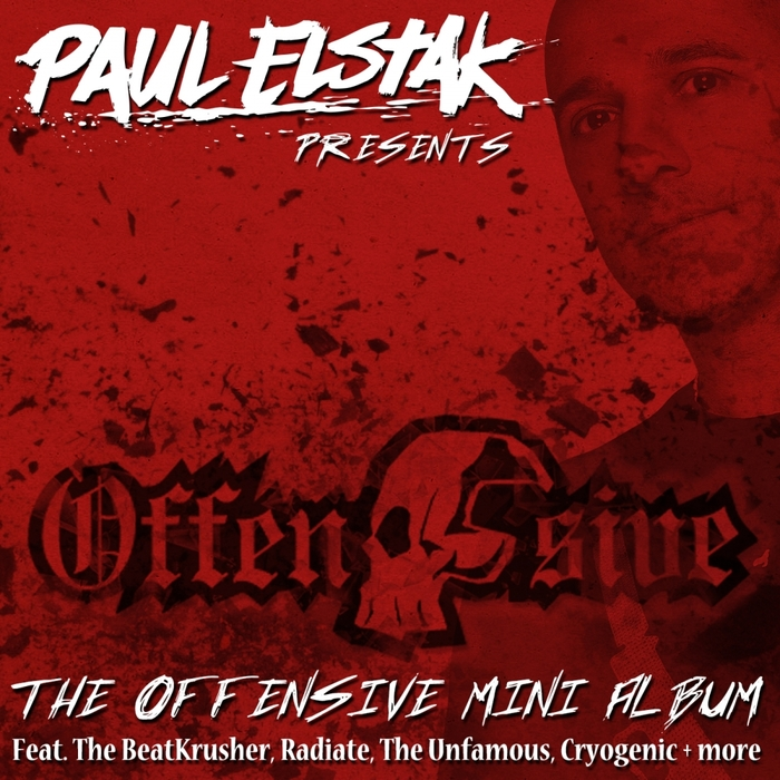 DJ PAUL ELSTAK - The Offensive Mini Album