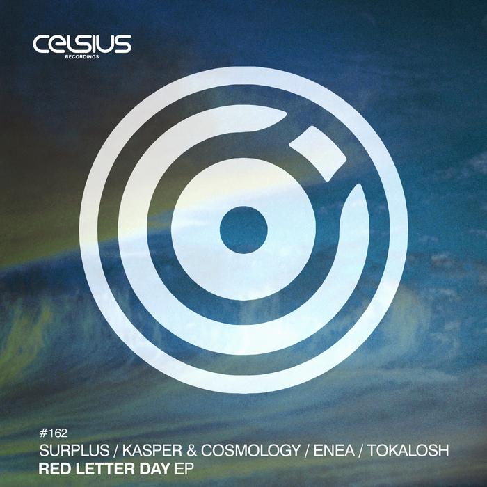 SURPLUS/ANTHONY KASPER/COSMOLOGY/ENEA/TOKALOSH - Red Letter Day EP