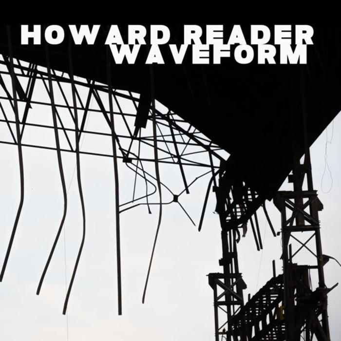 HOWARD READER - Waveform