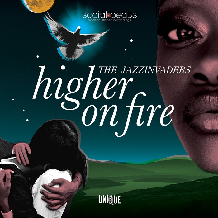 THE JAZZINVADERS - Higher On Fire