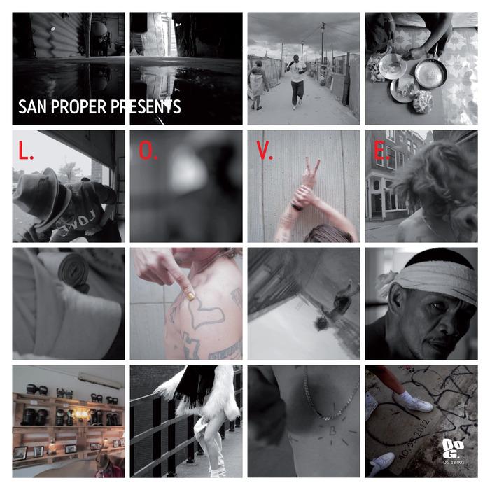 SAN PROPER - San Proper Presents LOVE