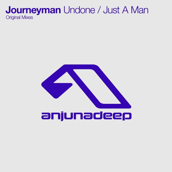 JOURNEYMAN - Undone/Just A Man