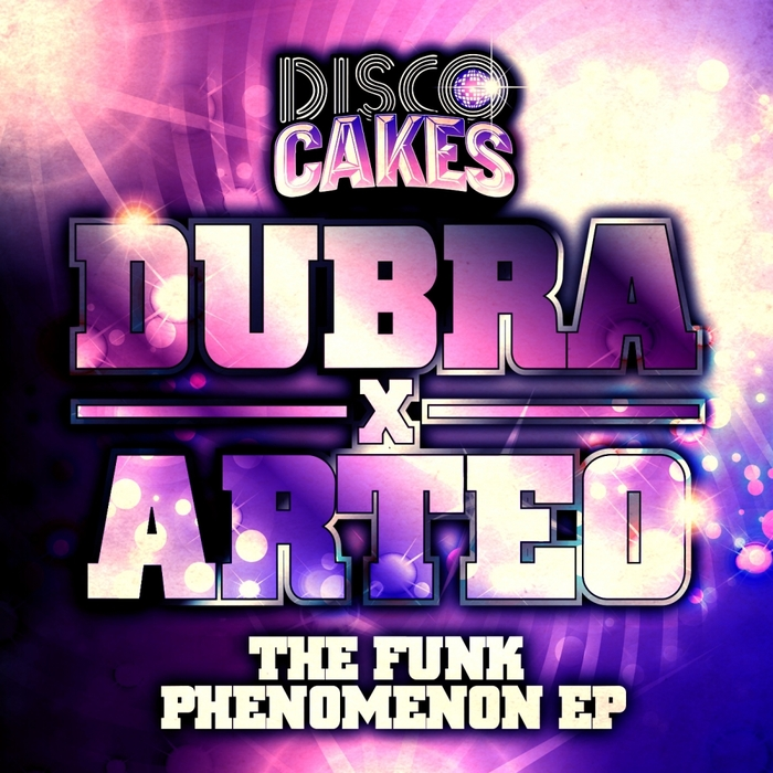 DUBRA & ARTEO - The Funk Phenomenon EP