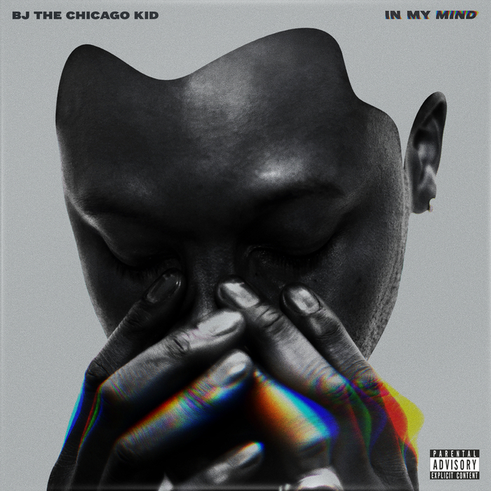 BJ THE CHICAGO KID - In My Mind (Explicit)
