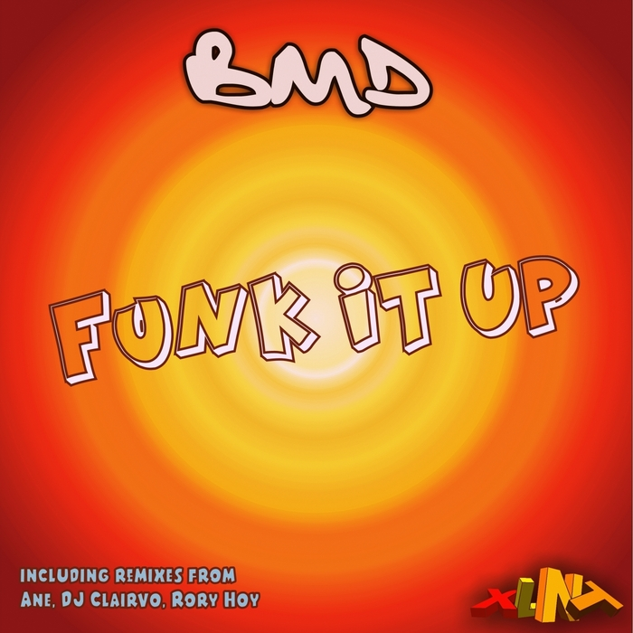 BMD - Funk It Up