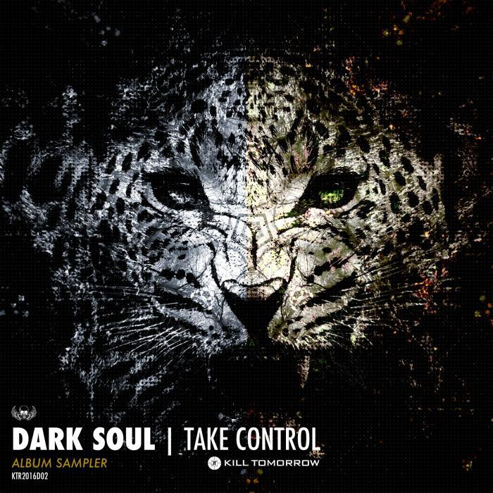 DARK SOUL - Take Control/Album Sampler