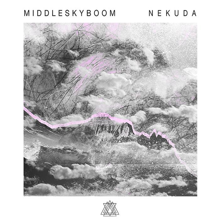 MIDDLE SKY BOOM - Nekuda