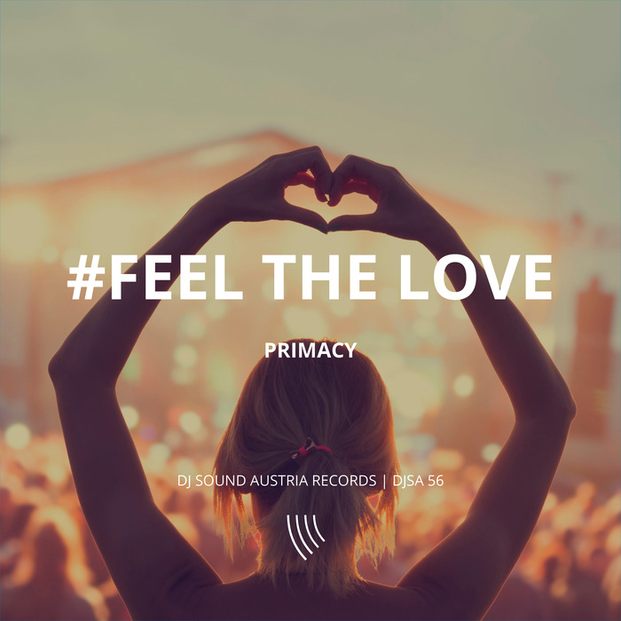 PRIMACY - Feel The Love