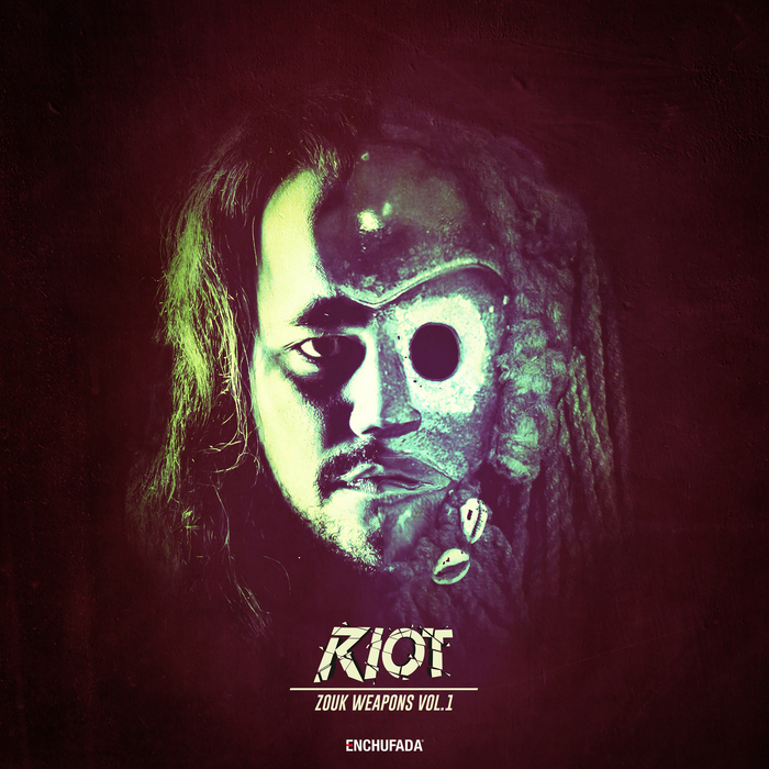 RIOT - Zouk Weapons Vol 1