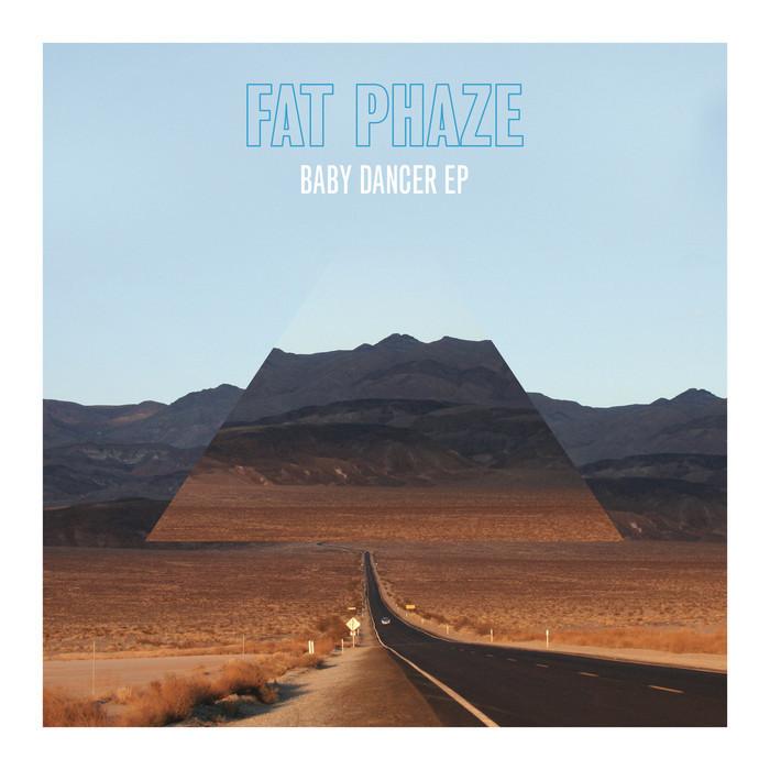 FAT PHAZE - Babydancer EP