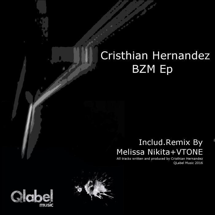 CRISTHIAN HERNANDEZ - Bzm EP