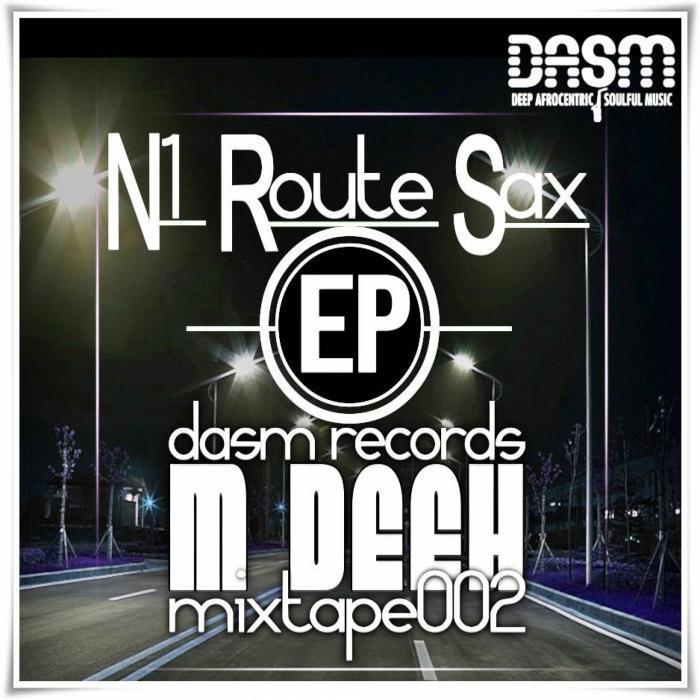 M DEEH - N1 Route Sax EP