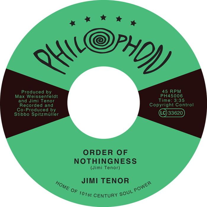 JIMI TENOR - Order Of Nothingness