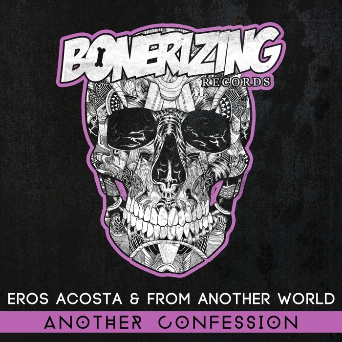 EROS ACOSTA/FROM ANOTHER WORLD - Another Confession