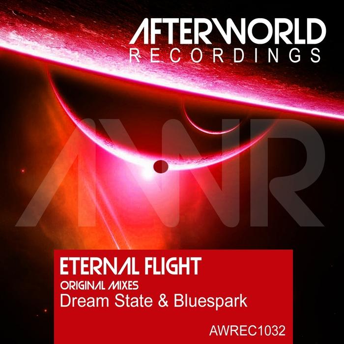 BLUESPARK/DREAM STATE - Eternal Flight