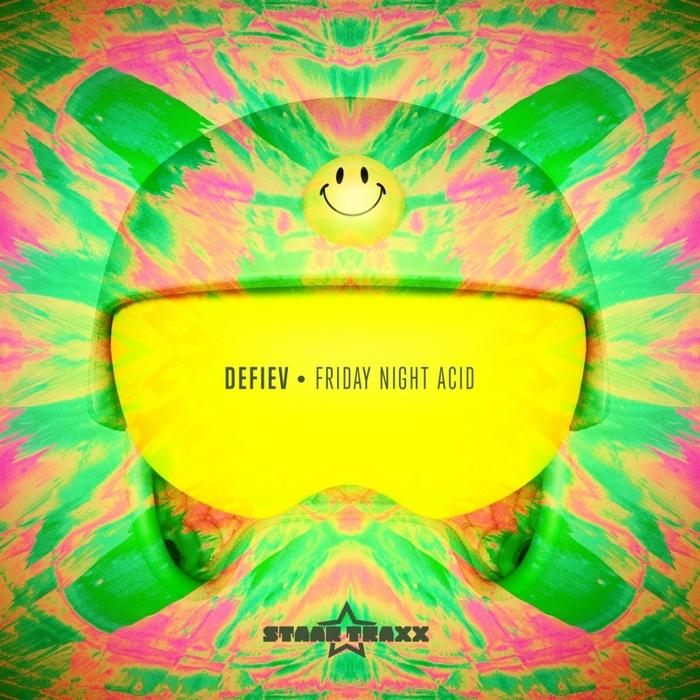 DEFIEV - Friday Night Acid