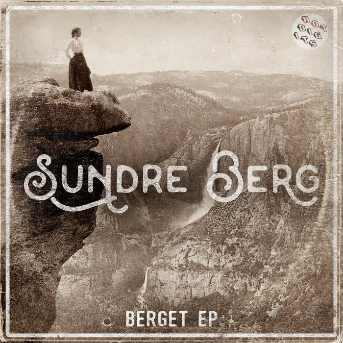 SUNDRE BERG - Berget EP