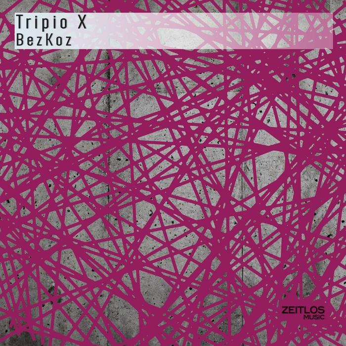 TRIPIO X - Bezkoz