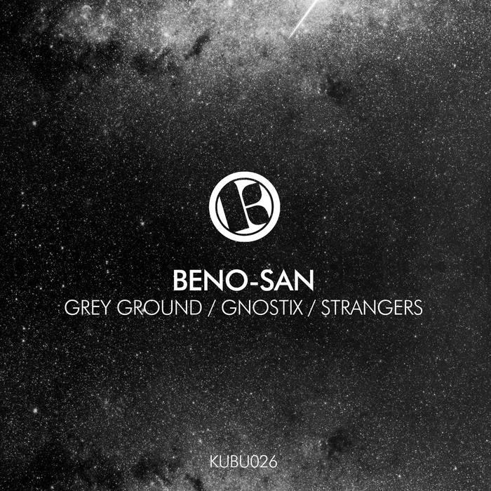 BENO-SAN - Grey Ground/Gnostix/Strangers