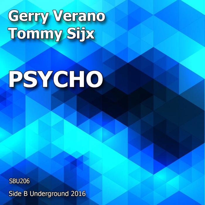 GERRY VERANO/TOMMY SIJX - Psycho