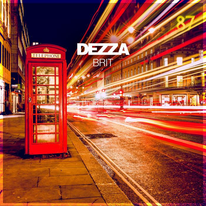 DEZZA - Brit